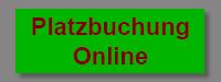 Zur Platzbuchung Online